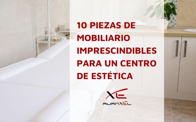 Mobiliario para centros de estética